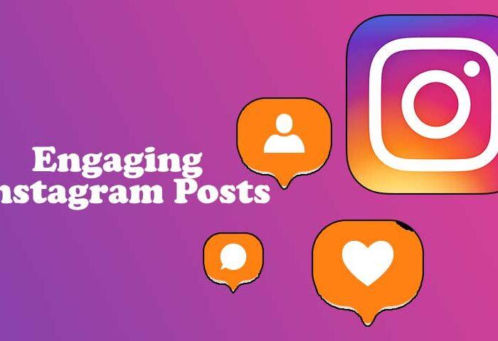 Engaging Instagram Posts