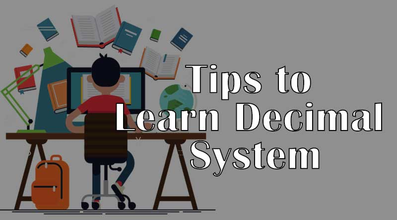 Tips to Learn Decimal System